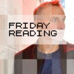 Friday Reading S09E07